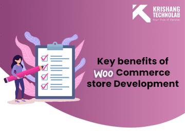 Key benefits of WooCommerce store Development