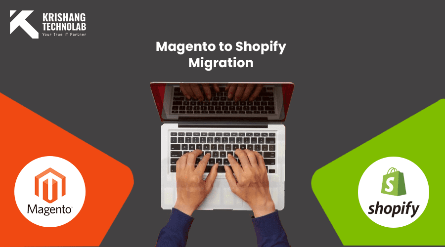 Magento to Shopify Migration Services